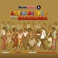 VARIOUS ARTISTS - BLACKCELONA 5 - LATIN SOUNDS FROM BARCELONA (Compact Disc)