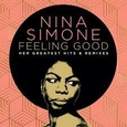 SIMONE, NINA - FEELING GOOD: HER GREATEST HITS AND REMIXES (Compact Disc)