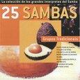 VARIOUS ARTISTS - 25 SAMBAS: CANTORES DE... (Compact Disc)