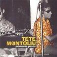 MONTOLIU, TETE - PRIMEROS PASOS            (Compact Disc)