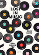 VARIOUS ARTISTS - LOST IN MUSIC (Libro - Book - Livre)