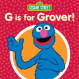 SESAME STREET - G IS FOR GROVER (Compact Disc)