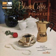 LEE, PEGGY - BLACK COFFEE (Disco Vinilo LP)