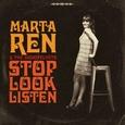 REN, MARTA - STOP LOOK LISTEN -LTD- (Disco Vinilo LP)
