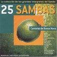 VARIOUS ARTISTS - 25 SAMBAS: CANTORAS DE (Compact Disc)