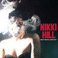 HILL, NIKKI - HEAVY HEARTS, HARD FISTS (Disco Vinilo LP)