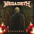 MEGADETH - TH1RT3EN (Compact Disc)