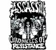 ASSASSIN - CHRONICLES OF RESISTANCE (Compact Disc)