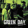 GREEN DAY - BEST OF ON THE RADIO 1992 (Disco Vinilo LP)