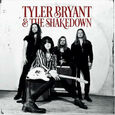 BRYANT, TYLER - TYLER BRYANT AND THE SHAKEDOWN (Compact Disc)