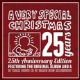VARIOUS ARTISTS - A VERY SPECIAL CHRISTMAS - 25TH ANNIVERSARY (Compact Disc)