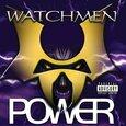WATCHMEN - POWER  (Compact Disc)
