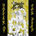 THRASH BOMBZ - MASTER OF THE DEAD (Compact Disc)