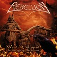 REBELLION - WYRD BIO FULL ARAED- HISTORY OF THE SAXONS (Compact Disc)
