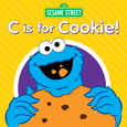 SESAME STREET - C IS FOR COOKIE (Compact Disc)