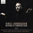 KONDRASHIN, KIRILL - MILESTONES OF A CONDUCTOR LEGEND =BOX= (Compact Disc)