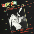 MILLER, JACOB - KILLER RIDES AGAIN (Disco Vinilo LP)