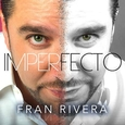 RIVERA, FRAN - IMPERFECTO (Compact Disc)
