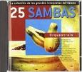 VARIOUS ARTISTS - 25 SAMBAS: ORQUESTRAIS (Compact Disc)