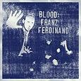 FRANZ FERDINAND - BLOOD (Compact Disc)