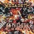 MEGADETH - ANTHOLOGY: SET THE WORLD AFIRE (Compact Disc)