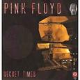 PINK FLOYD - SECRET TIMES (Disco Vinilo LP)