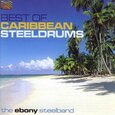 EBONY STEELBAND - BEST OF CARIBBEAN STEELDR (Compact Disc)