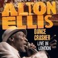 ELLIS, ANTON - DANCE CRASHER - LIVE IN LONDON 2008 (Disco Vinilo LP)