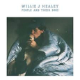 HEALY, WILLIE J - PEOPLE AND THEIR DOGS (Compact Disc)