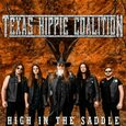 TEXAS HIPPIE COALITION - HIGH IN THE SADDLE (Compact Disc)