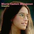 CASTELL MARGENAT, MARIA - DESPERTAR (Compact Disc)