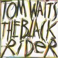 WAITS, TOM - BLACK RIDER (Compact Disc)