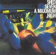 SHED SEVEN - A MAXIMUM HIGH (Compact Disc)