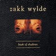WYLDE, ZAKK - BOOK OF SHADOWS (Compact Disc)