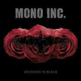 MONO INC. - MELODIES IN BLACK (Compact Disc)
