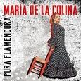 COLINA, MARIA DE LA - PURA FLAMENCURA (Compact Disc)