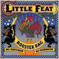 LITTLE FEAT - ROOSTER RAG (Compact Disc)