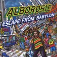 ALBOROSIE - ESCAPE FROM BABYLON (Compact Disc)