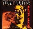 WAITS, TOM - BEAUTIFUL MALADIES (Compact Disc)