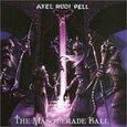 PELL, AXEL RUDI - MASQUERADE BALL (Compact Disc)