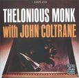 MONK, THELONIOUS - WITH JOHN COLTRANE (Compact Disc)