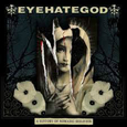 EYEHATEGOD - A HISTORY OF NORMADIC BEHAVIOR -LTD- (Compact Disc)