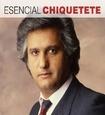 CHIQUETETE - ESENCIAL (Compact Disc)