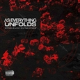 AS EVERYTHING UNFOLDS - WITHIN EACH LIES THE OTHER (Compact Disc)