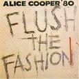 COOPER, ALICE - FLUSH THE FASHION (Compact Disc)
