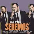 SERRANO, ISMAEL - SEREMOS (Compact Disc)