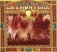 LA FRONTERA - CAPTURADOS VIVOS (Compact Disc)