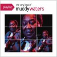 WATERS, MUDDY - PLAYLIST: VERY BEST  (Compact Disc)