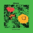 GLITTERER - LIFE IS NOT A LEASON (Compact Disc)