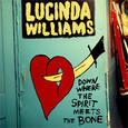 WILLIAMS, LUCINDA - DOWN WHERE THE SPIRIT MEET THE BONES (Disco Vinilo LP)